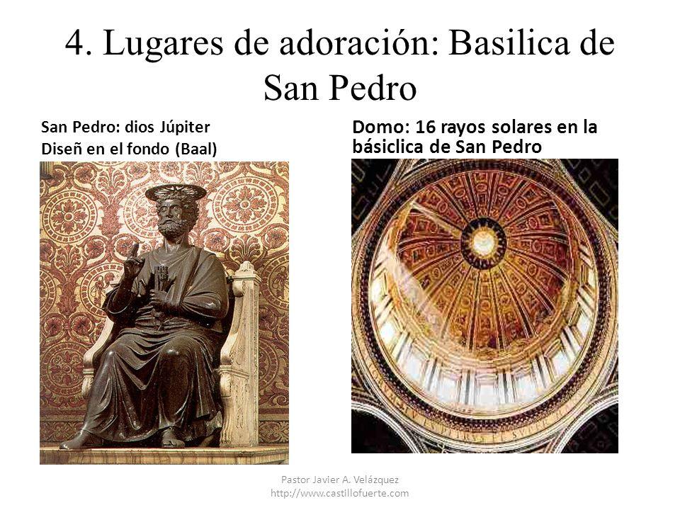 4. Lugares de adoración: Basilica de San Pedro