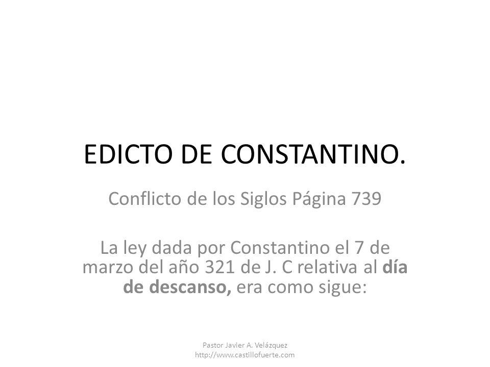 EDICTO DE CONSTANTINO. Conflicto de los Siglos Página 739