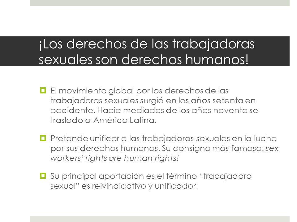 ¡Los derechos de las trabajadoras sexuales son derechos humanos!