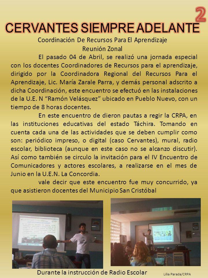 2 CERVANTES SIEMPRE ADELANTE. Coordinación De Recursos Para El Aprendizaje. Reunión Zonal.