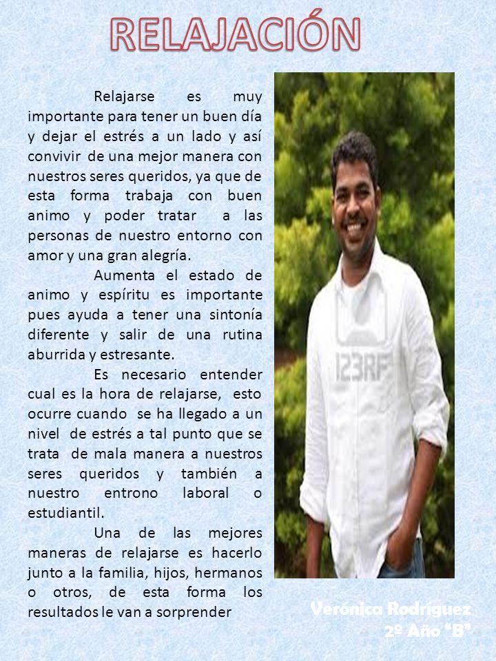 RELAJACIÓN Verónica Rodríguez 2º Año B