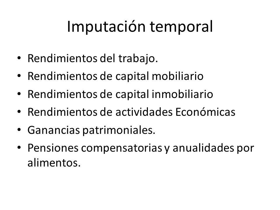 Imputación temporal Rendimientos del trabajo.