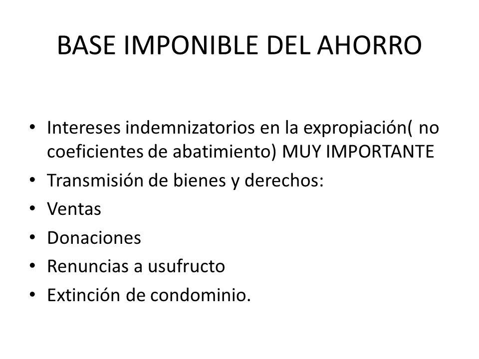 BASE IMPONIBLE DEL AHORRO
