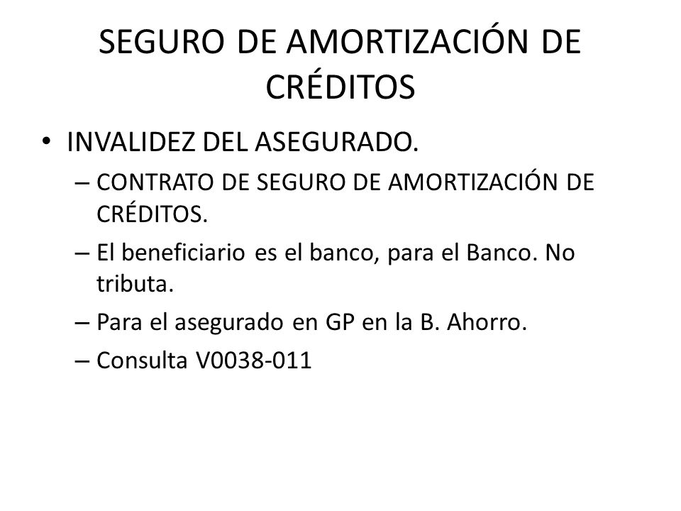 SEGURO DE AMORTIZACIÓN DE CRÉDITOS