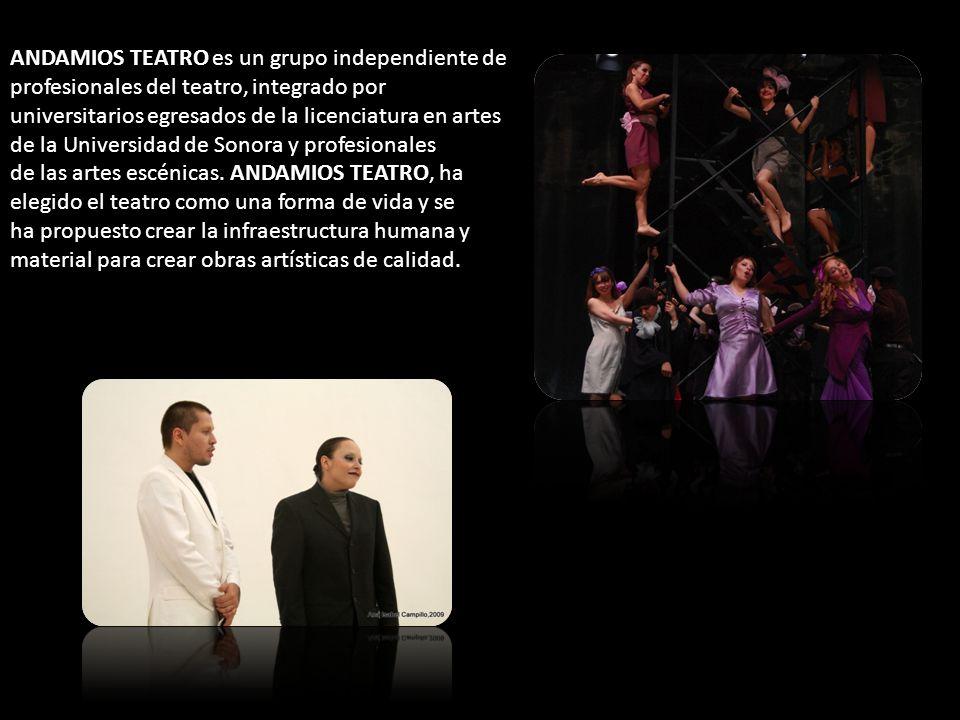 ANDAMIOS TEATRO es un grupo independiente de profesionales del teatro, integrado por