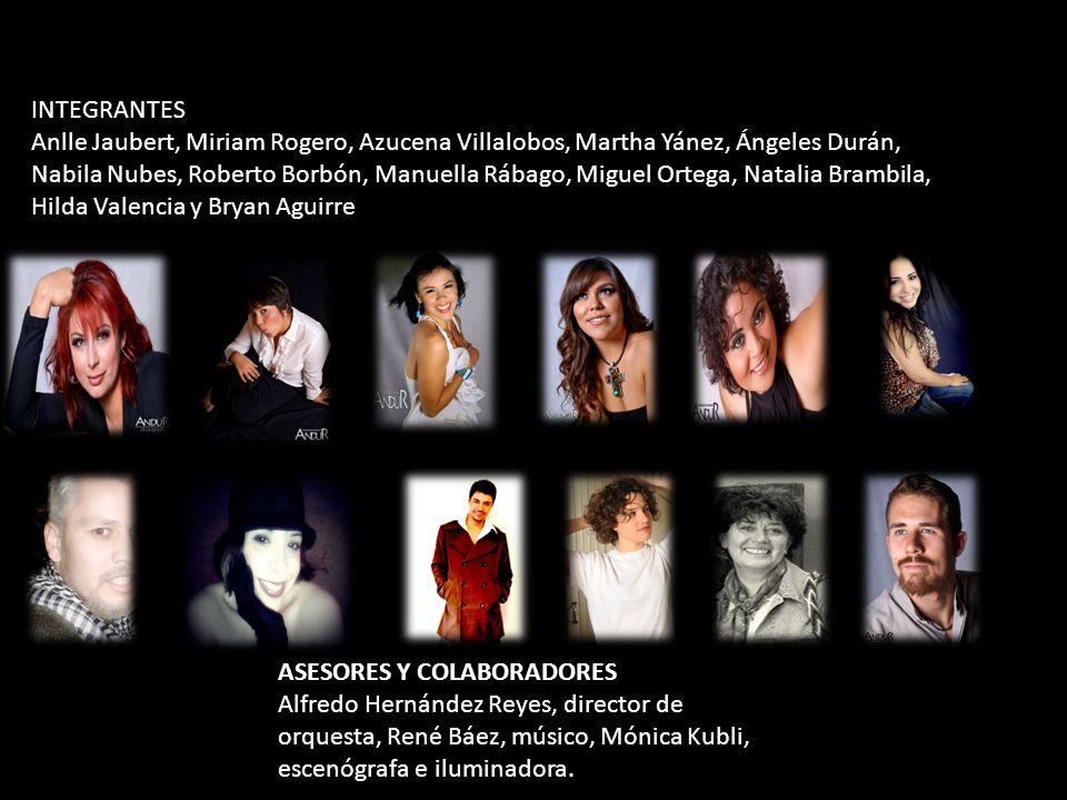 INTEGRANTES Anlle Jaubert, Miriam Rogero, Azucena Villalobos, Martha Yánez, Ángeles Durán,