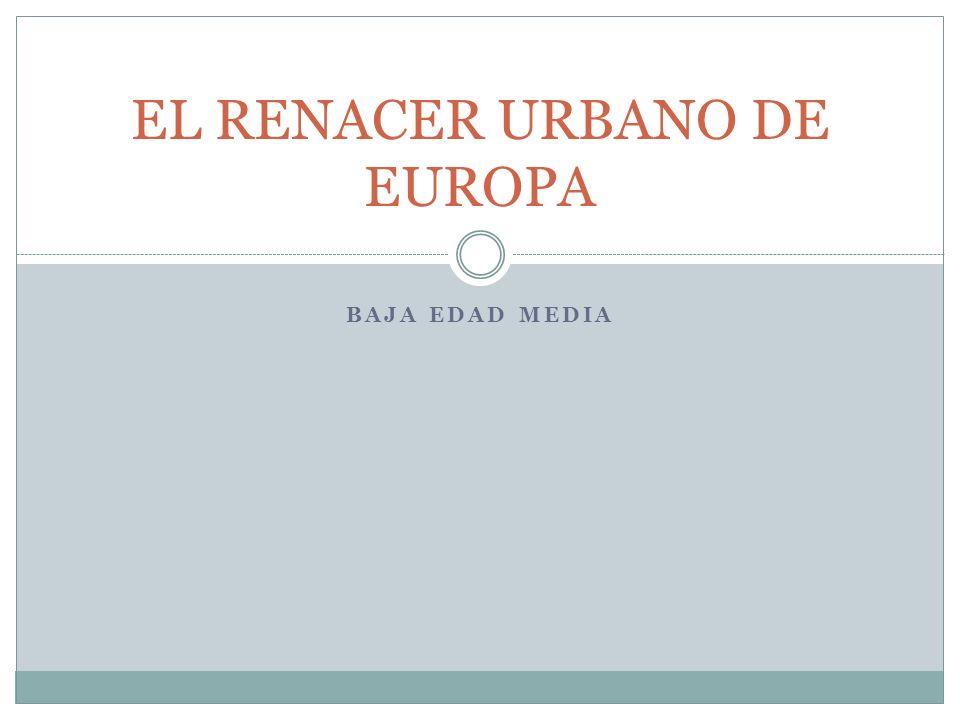 EL RENACER URBANO DE EUROPA