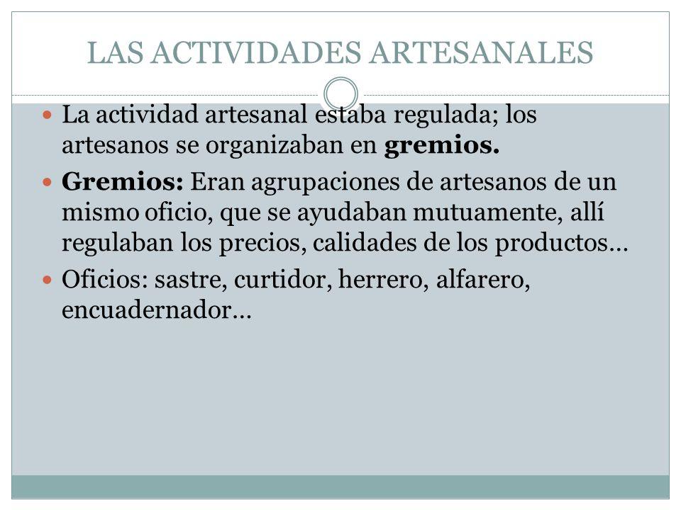 LAS ACTIVIDADES ARTESANALES