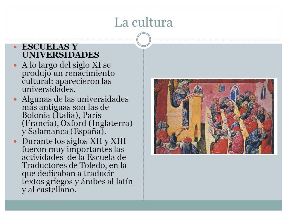 La cultura ESCUELAS Y UNIVERSIDADES