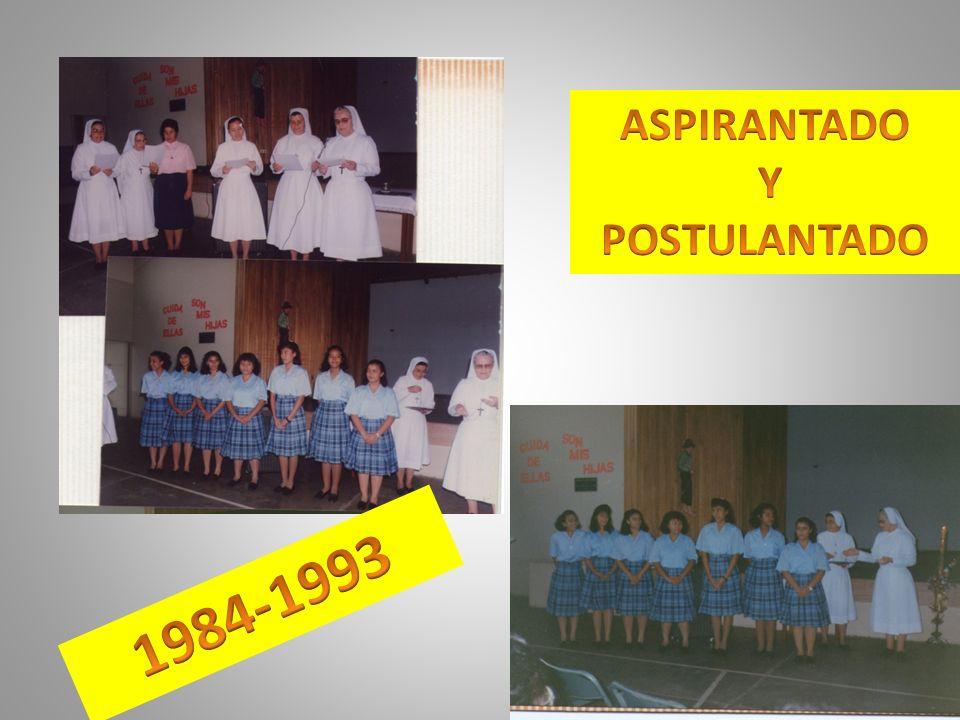 ASPIRANTADO Y POSTULANTADO 1984-1993