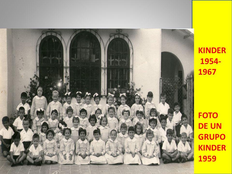 KINDER 1954-1967 FOTO DE UN GRUPO KINDER 1959