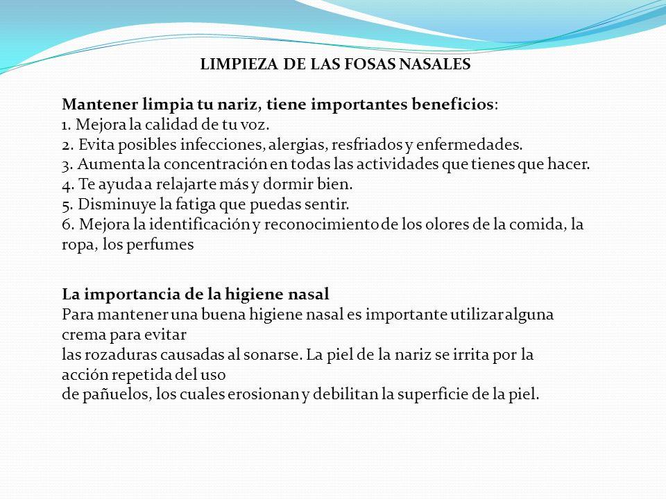 LIMPIEZA DE LAS FOSAS NASALES