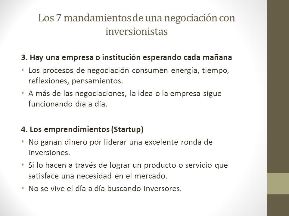 Los 7 mandamientos de una negociación con inversionistas