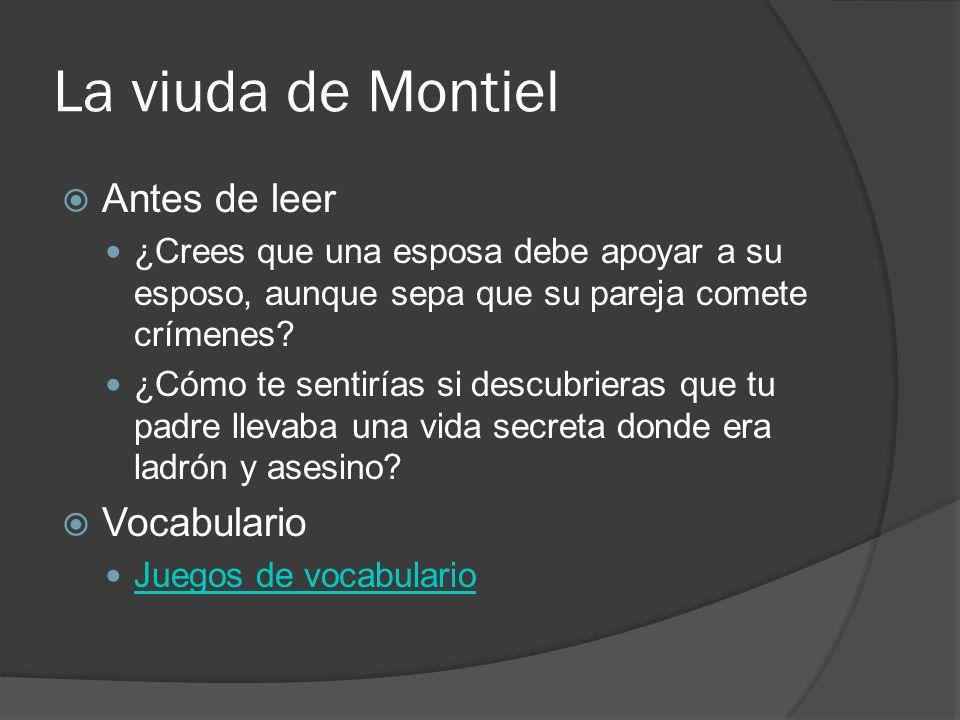 La viuda de Montiel Antes de leer Vocabulario