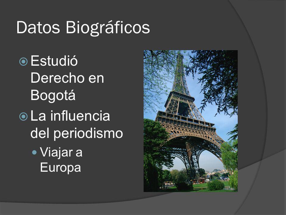 Datos Biográficos Estudió Derecho en Bogotá