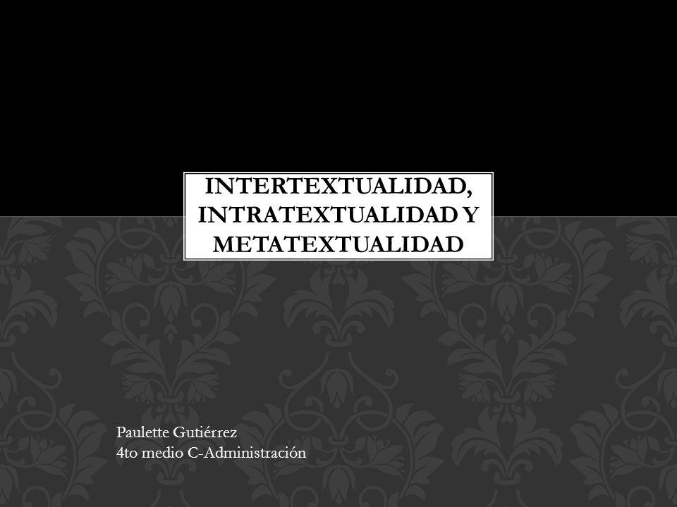 Intertextualidad, intratextualidad y metatextualidad