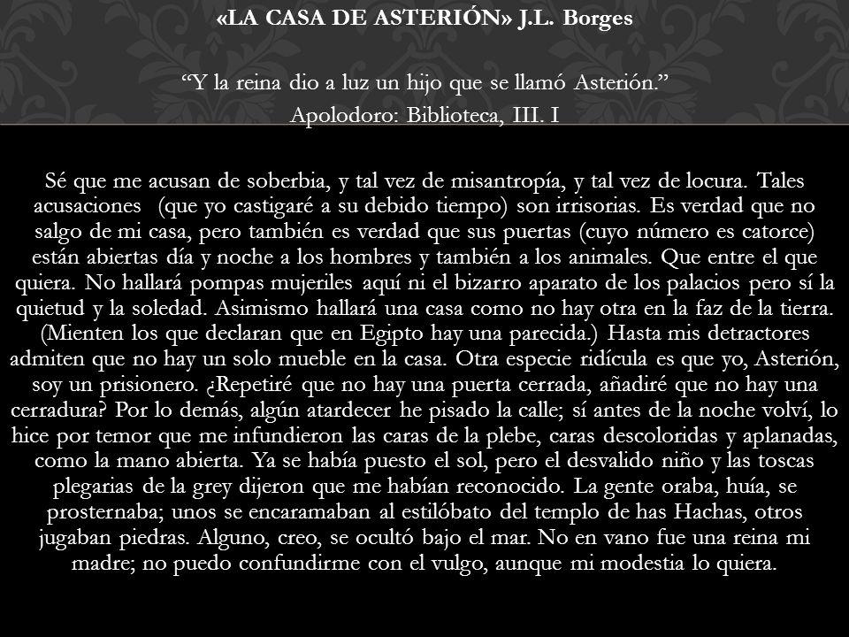 «LA CASA DE ASTERIÓN» J. L