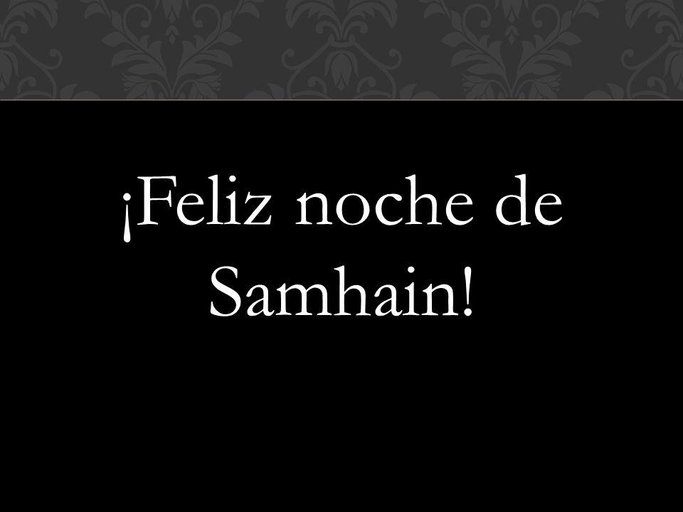 ¡Feliz noche de Samhain!
