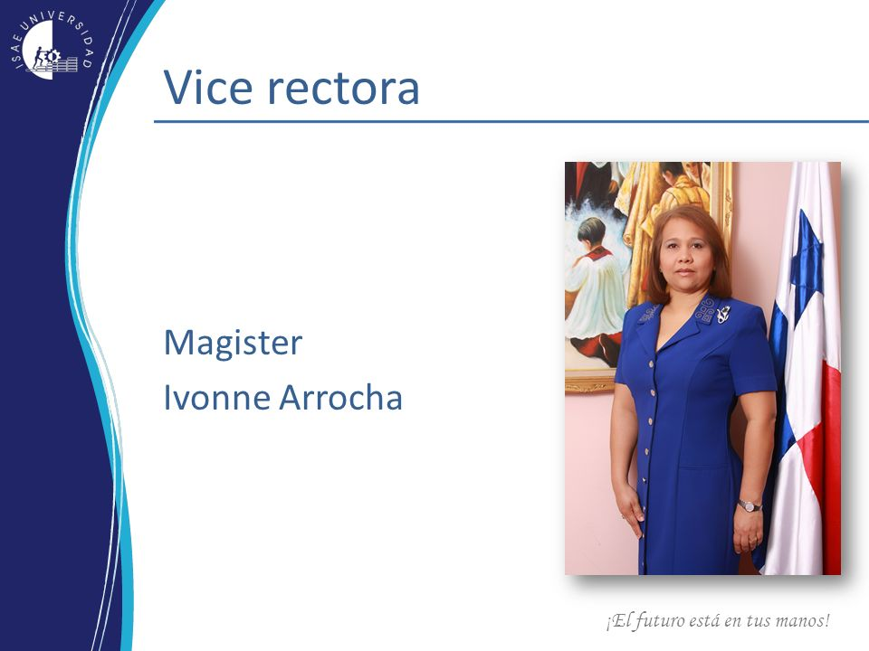 Vice rectora Magister Ivonne Arrocha