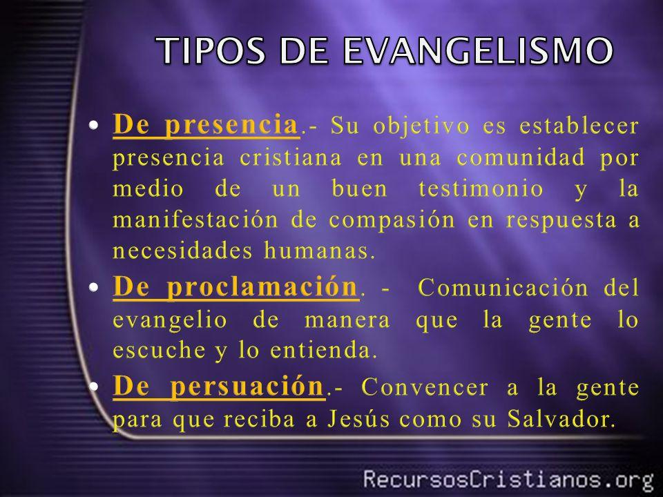 TIPOS DE EVANGELISMO
