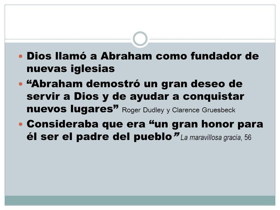 Dios llamó a Abraham como fundador de nuevas iglesias