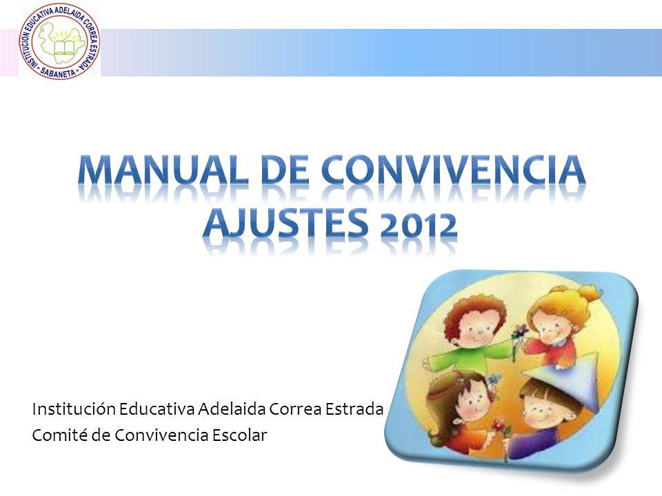 Manual de Convivencia Ajustes 2012