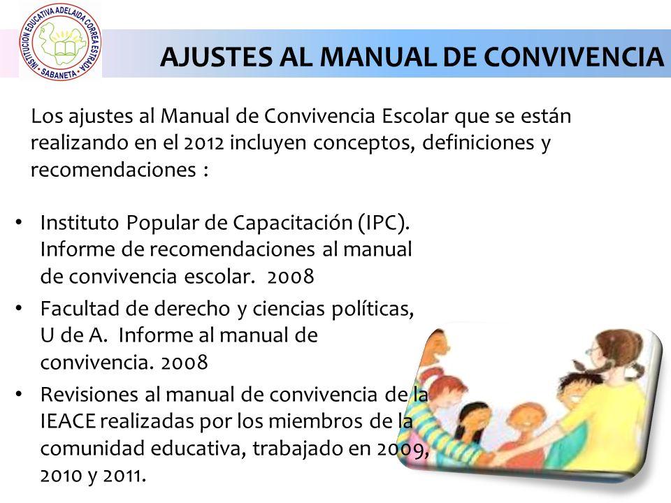 AJUSTES AL MANUAL DE CONVIVENCIA