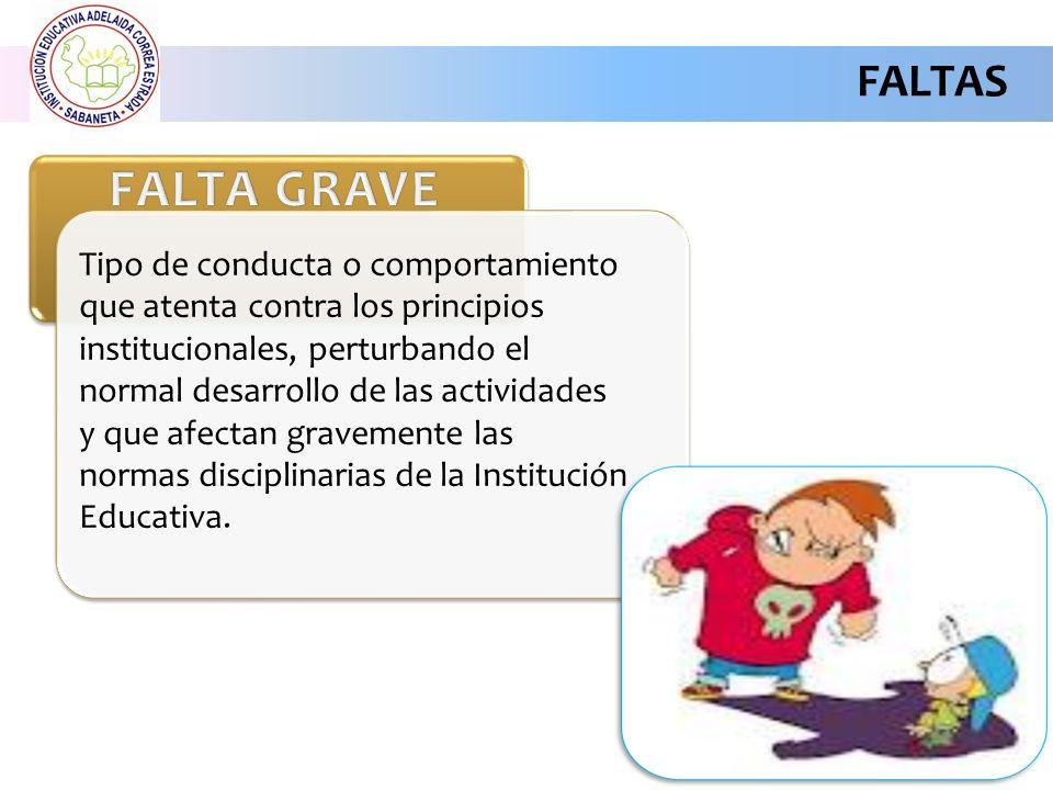 FALTAS FALTA GRAVE.