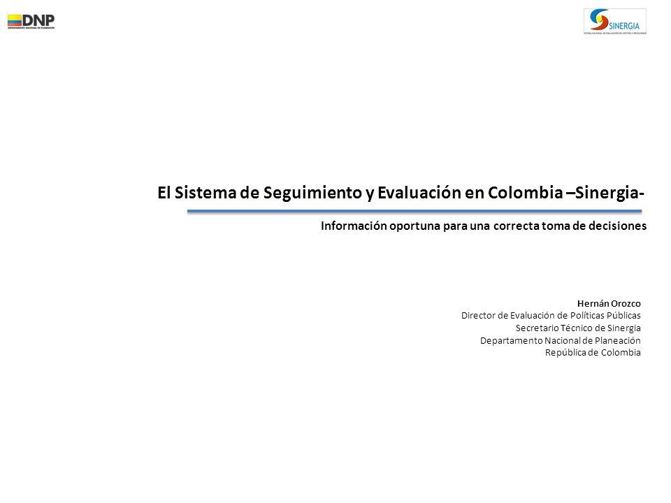 El Sistema de Seguimiento y Evaluación en Colombia –Sinergia-