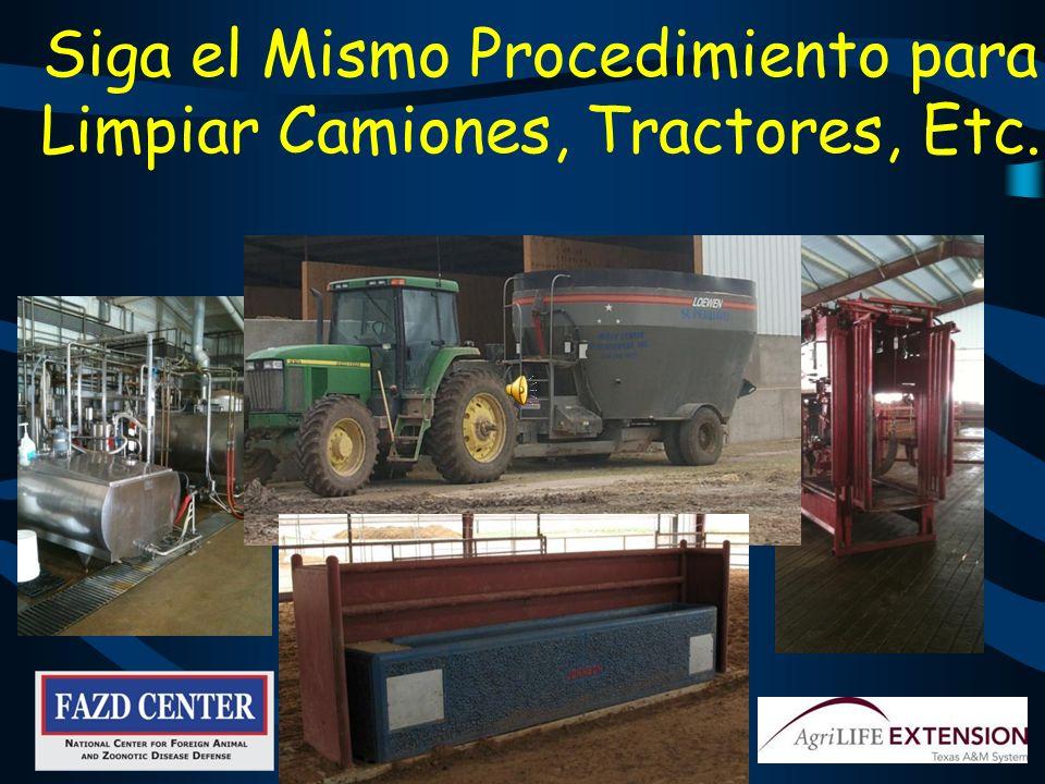 Siga el Mismo Procedimiento para Limpiar Camiones, Tractores, Etc.