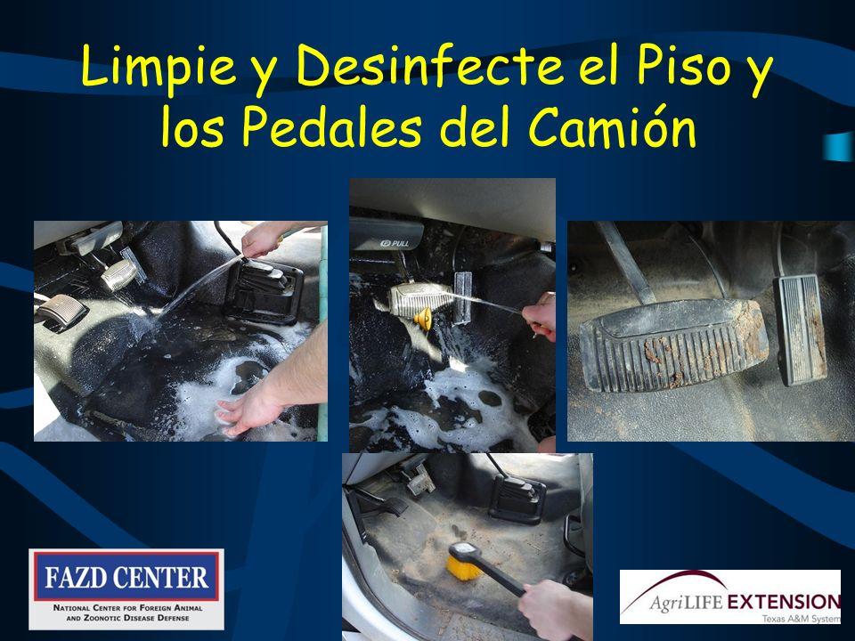 Limpie y Desinfecte el Piso y los Pedales del Camión