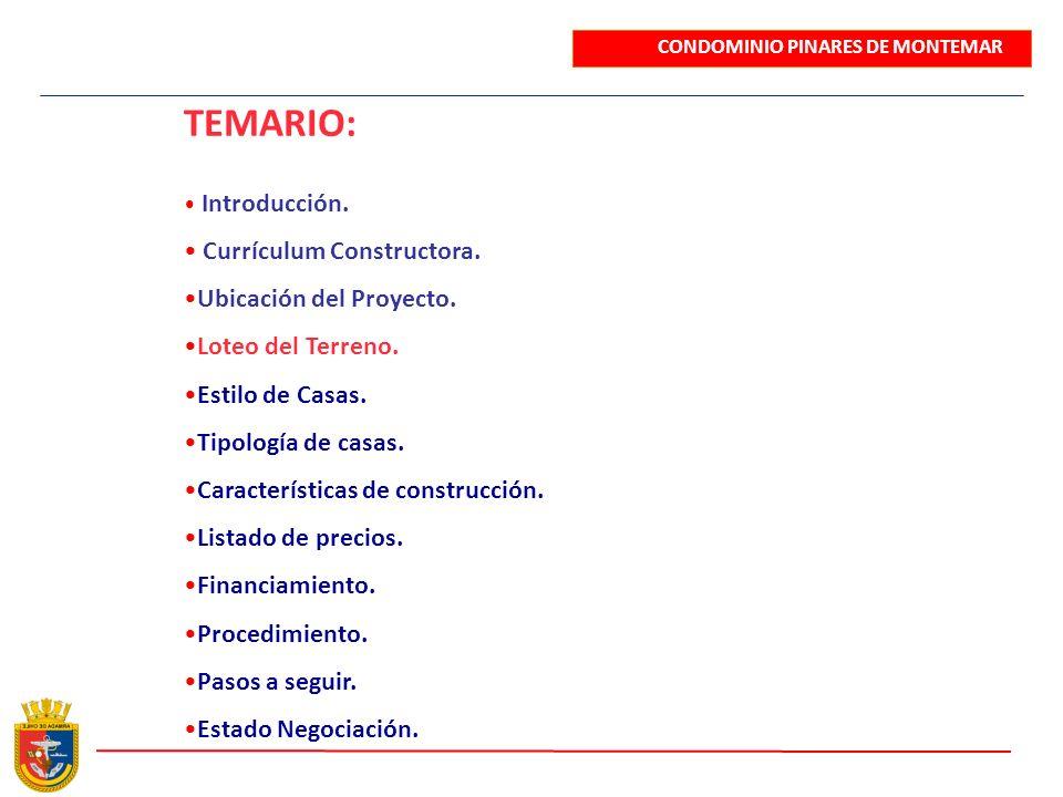 TEMARIO: Currículum Constructora. Ubicación del Proyecto.