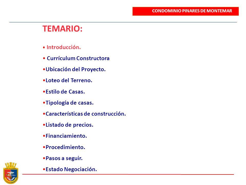 TEMARIO: Currículum Constructora Ubicación del Proyecto.
