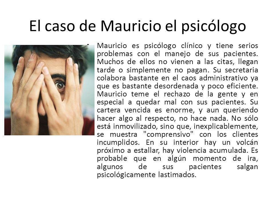 El caso de Mauricio el psicólogo