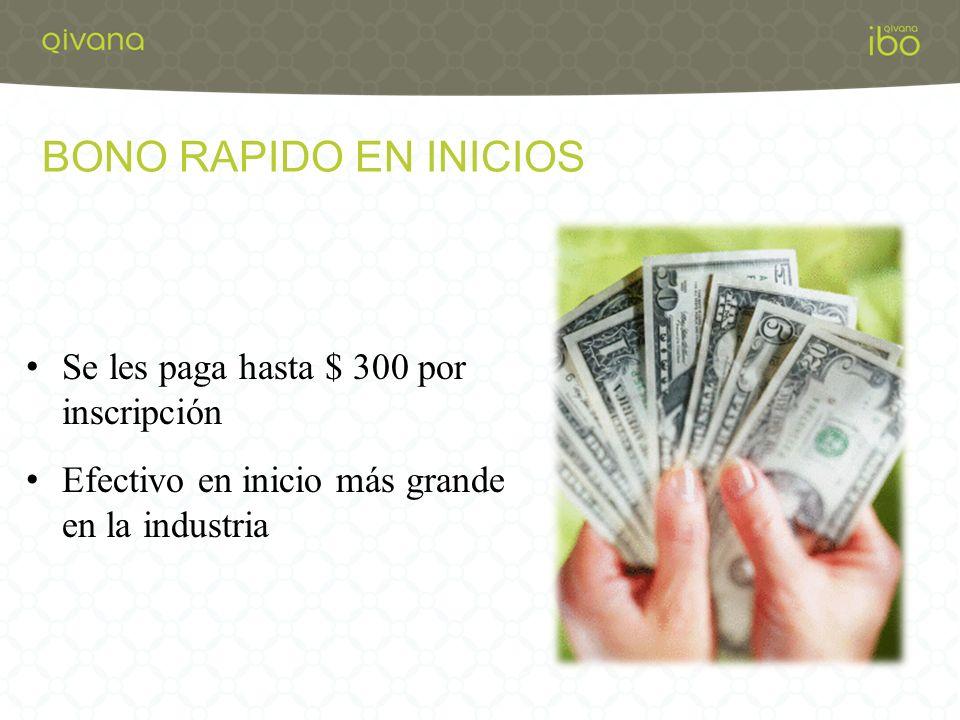 BONO RAPIDO EN INICIOS Se les paga hasta $ 300 por inscripción