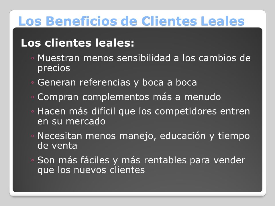 Los Beneficios de Clientes Leales