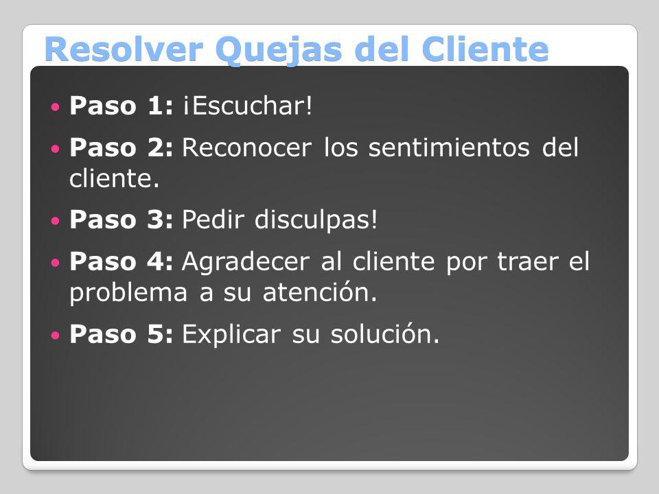 Resolver Quejas del Cliente