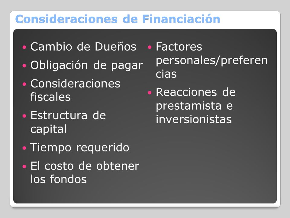 Consideraciones de Financiación