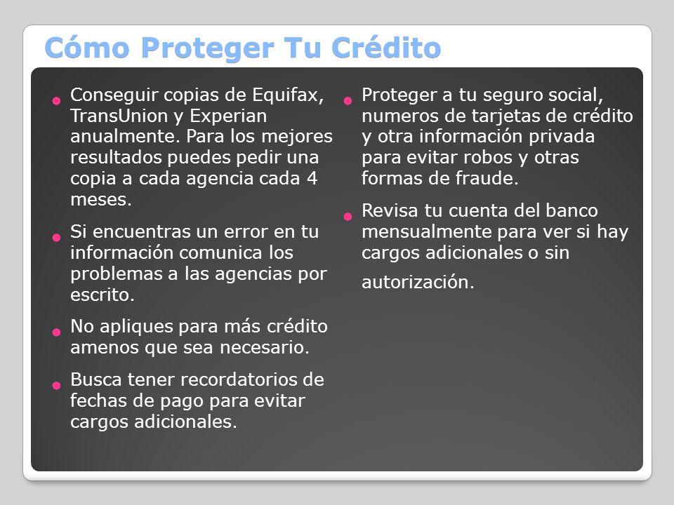 Cómo Proteger Tu Crédito