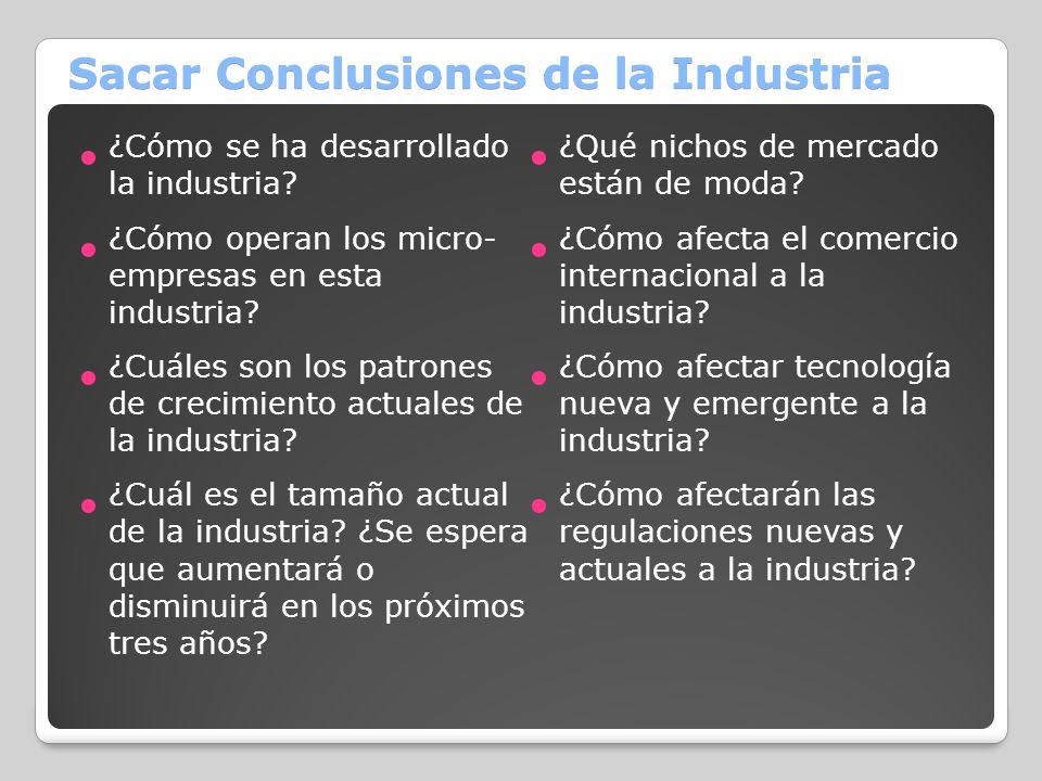 Sacar Conclusiones de la Industria