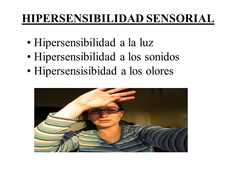 HIPERSENSIBILIDAD SENSORIAL