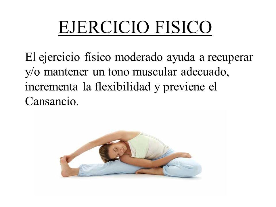 EJERCICIO FISICO El ejercicio físico moderado ayuda a recuperar