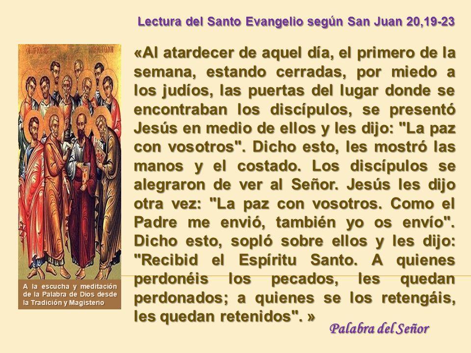 Lectura del Santo Evangelio según San Juan 20,19-23