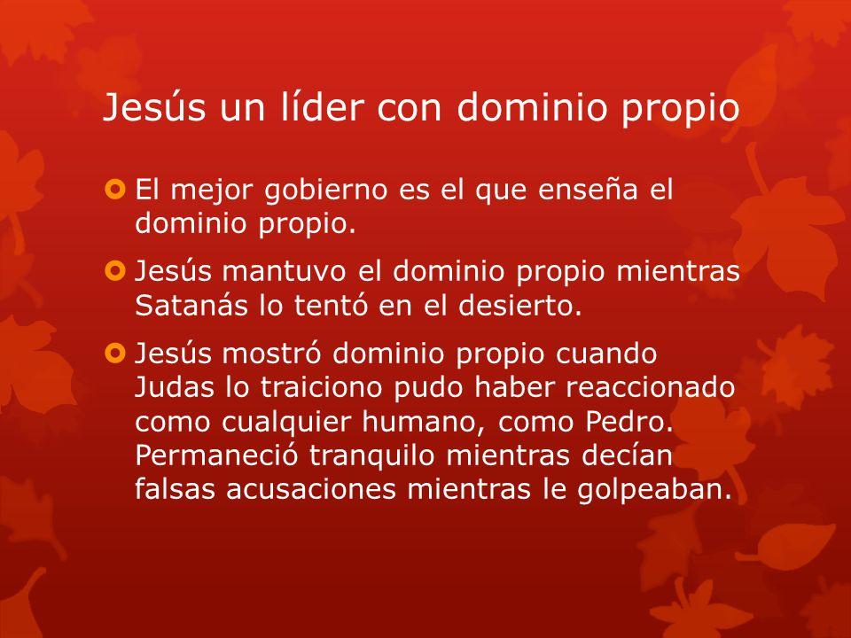Jesús un líder con dominio propio