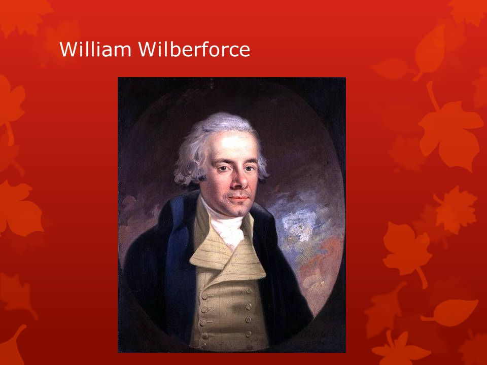 William Wilberforce Parte del imperio británico