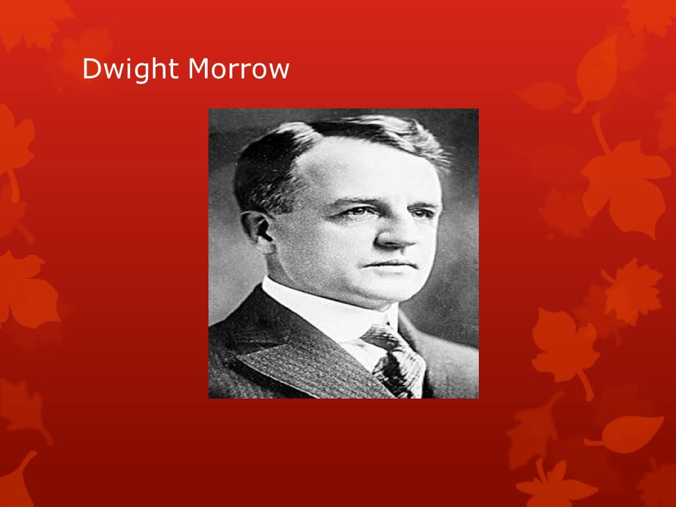 Dwight Morrow