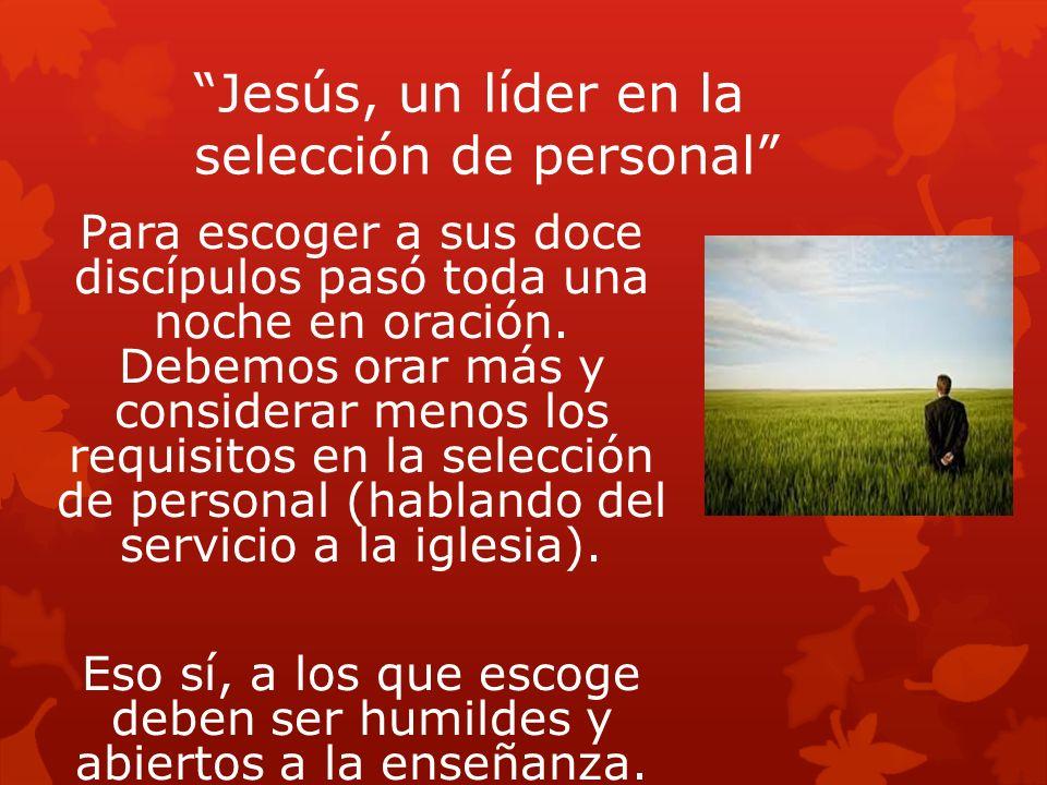 Jesús, un líder en la selección de personal