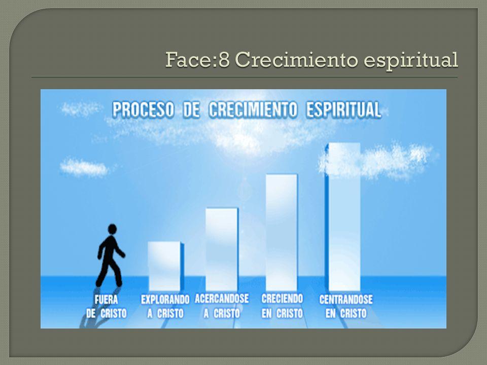 Face:8 Crecimiento espiritual