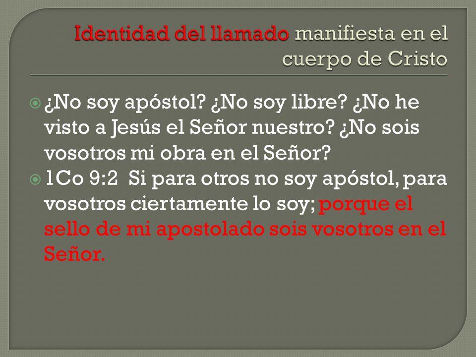 Identidad del llamado manifiesta en el cuerpo de Cristo