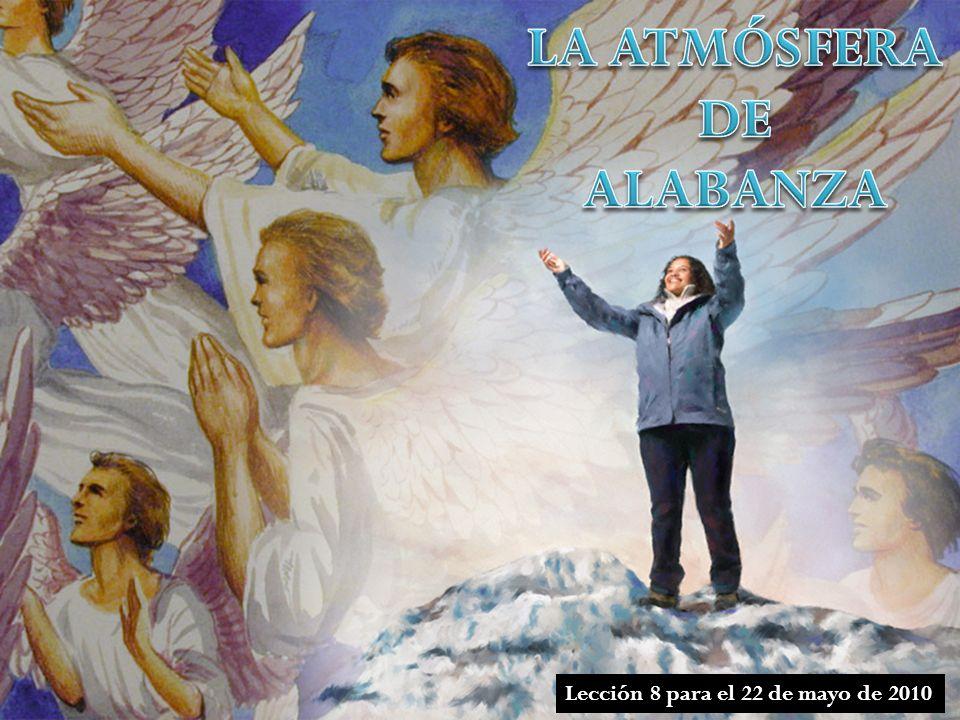 LA ATMÓSFERA DE ALABANZA